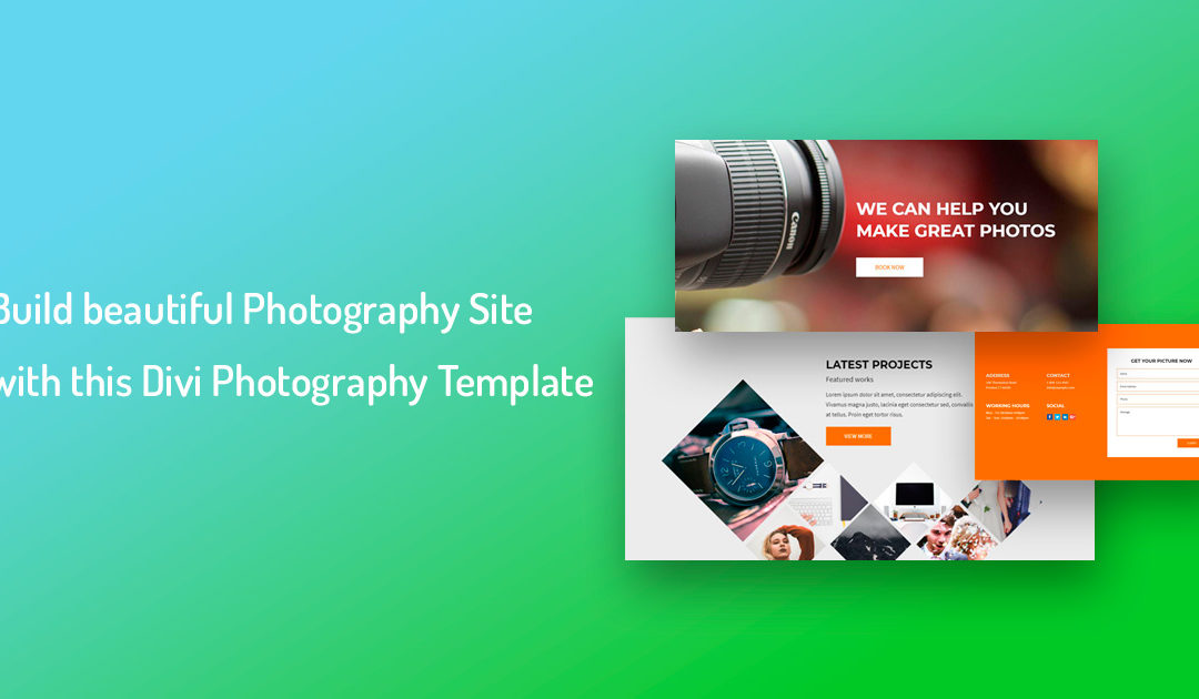 Build a Stunning Photography Website with this Photographer Divi Theme Layout